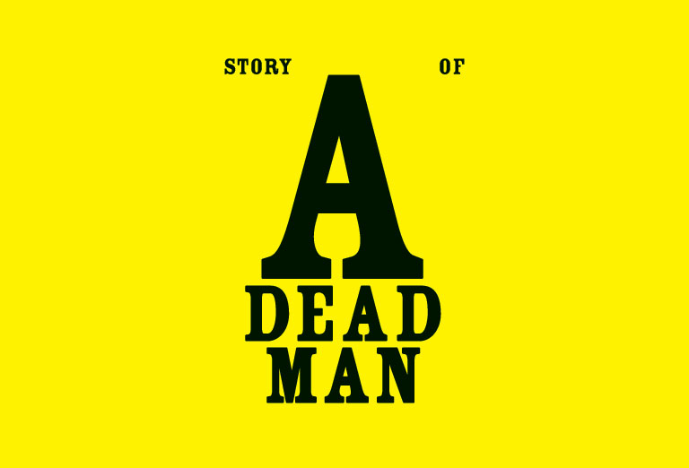 Story Of A Dead Man